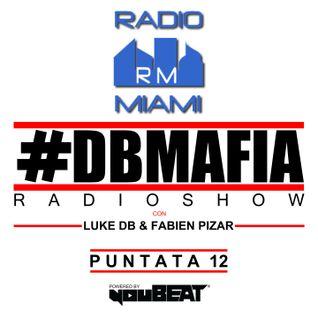 DBMAFIA RADIOSHOW #12! - 17/07/2016