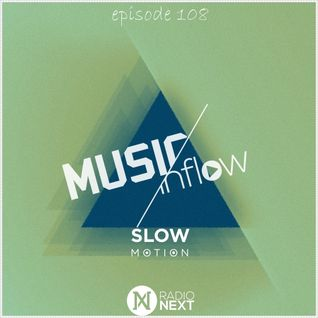 MUSIC INFLOW 108 @ Radio NEXT