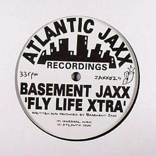 Flylife Less Xtra - Basement Jaxx vs. Joop Junior (Bertu Coll Bootleg)
