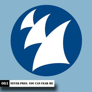 S3E061 Never presents You can fear me (Tribute to Armada Music) - 11.05.2009