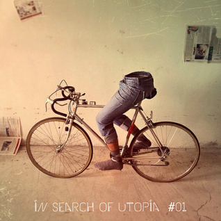 in search of utopia - 01