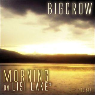 Dj BigCrow - Morning on Lisi lake