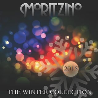 Moritzino 2015 - The Winter Collection (Mixed by Luca Noale)