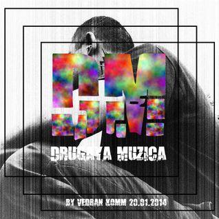 Vedran Komm - Drugaya Muzica Podcast 2014