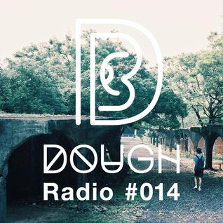 DOUGH Radio #014 : Slamer
