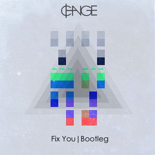 "Coldplay - ""Fix You"" (¢HANGE Bootleg)"