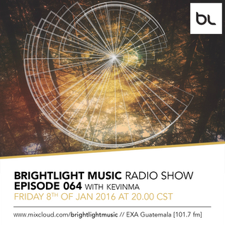 #064 BrightLight Music Radio Show with KevinMa