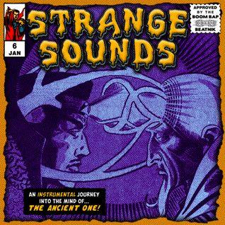 Strange Sounds #6