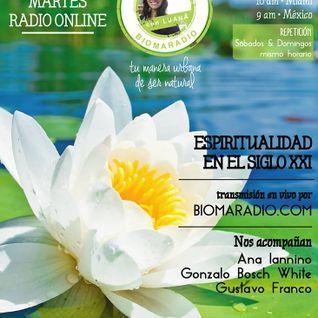 """Tema: La espiritualidad en el siglo XXI en """"Naturalmente Con Luana"""" @biomaradio"""