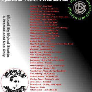 Mykal Shotta - Platinum Grooves Radio Mix