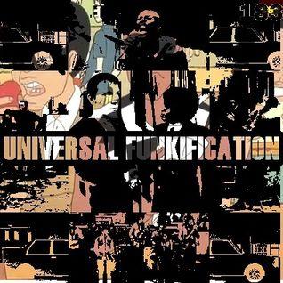 UNIVERSAL FUNKIFICATION