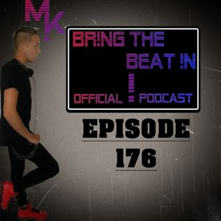 BR!NG THE BEAT !N Official Podcast [Episode 176]