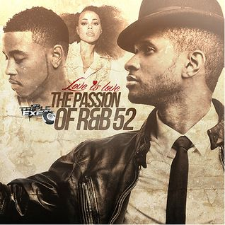 DJ Triple Exe - The Passion Of RnB 52 2012