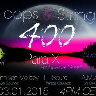 Loops & Strings 400 Para X guestmix