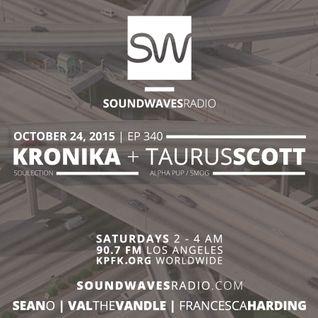 Episode 340 - Taurus Scott & Kronika - October 24, 2015
