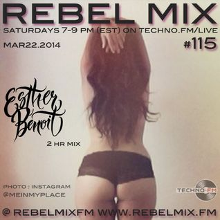 Rebel Mix #115 with host Esther Benoit [DROP edition] - Mar22.2014