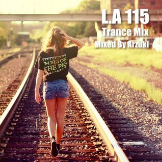 Arzuki - Look Ahead 115 Trance Mix (04.08.2015)