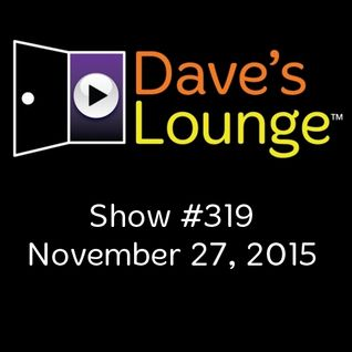 Dave's Lounge #319: Another Listen