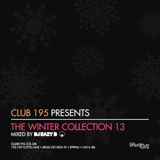 @Club195 Pres. The Winter Collection 2013 (CD2) | @DJEAZYB