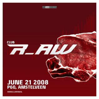 Rude Awakening (Live) @ Club r_AW (21-06-2008)