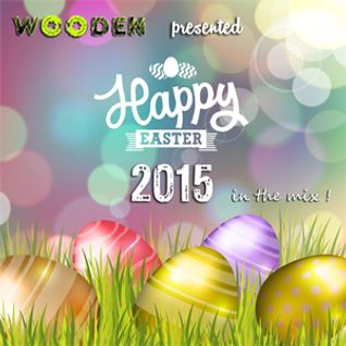 WOODEN HAPPY EASTER MIX 2015 - 320 KBPS