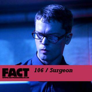 FACT Mix 106: Surgeon