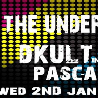 Back To The Underground - Hosted By DKult Guest Pascal Nuzzo 2nd Jan 2013