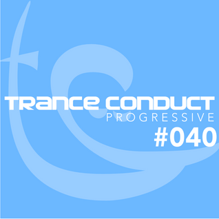 Trance Conduct Progressive 040
