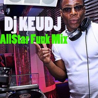 All Star Funk Mixed By Dj Keudj