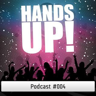 Hands Up Podcast #004