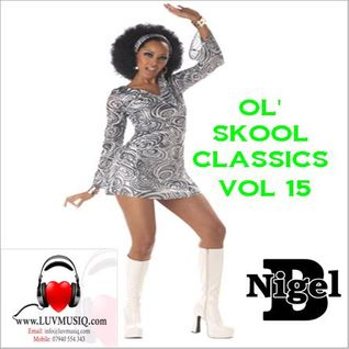 NIGEL B (OL' SKOOL CLUB CLASSICS VOL 15)(IN THE MIX)