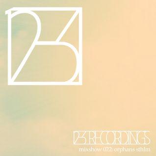 12-3 Mixshow 022 - Orphans STHLM