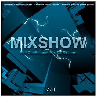 001Richard - MixShow Agosto Electro House, Progressive House (Full Continuous Mix Dj Richard)