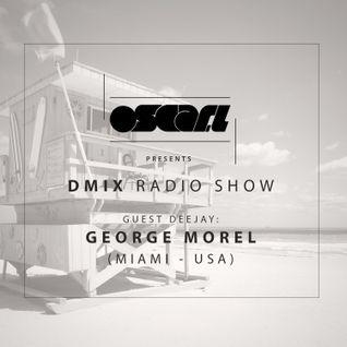 Oscar L Presents :: DMix Radioshow July 2015 | Guest DJ :: George Morel (Miami - USA)