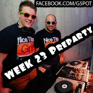 WEEEK 23 Preparty (June 4 - June 10)