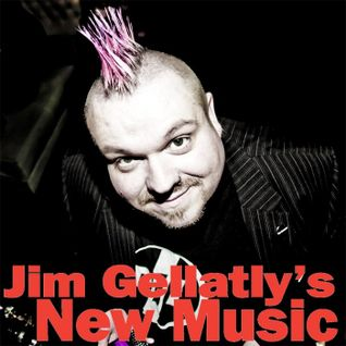 Jim Gellatly's New Music episode 304