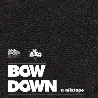 Bow Down: A Mixtape