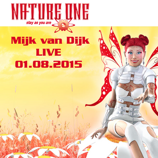 Mijk van Dijk LIVE at Nature One 2015