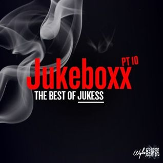 Jukeboxx Part 10: Best Of Jukess - Old Skool R&B mixed by @DJ_Jukess