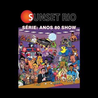 Sunset Rio - Serie anos 80 show