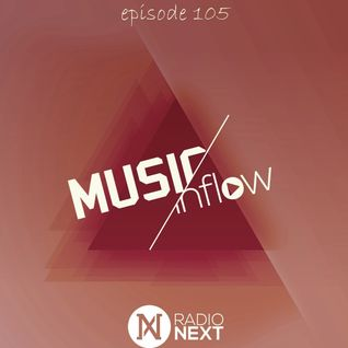 MUSIC INFLOW 105 @ Radio NEXT