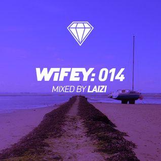 Wifey 014: Laizi