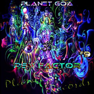 Planet Goa - Psy Factor #9