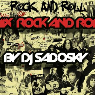 Minimix Rock'N'Roll In My House !! ( By Dj Sadosky ! )