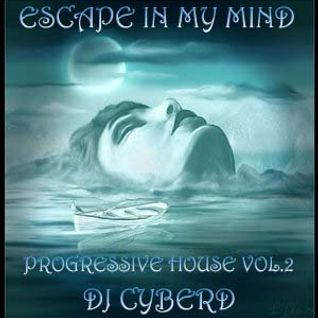 Escape In My Mind (Progressive House Vol.2)