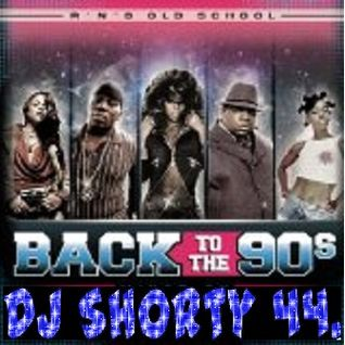Back To The 90s Hip Hop Mix.DJ Shorty 44