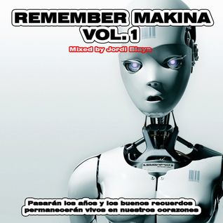 Makina Remember Vol.1 (Mixed by Jordi Blaya)