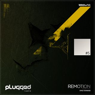 #5 plugged! w Remotion