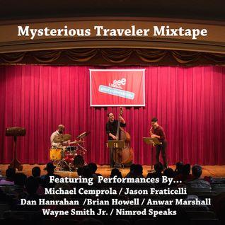 Mysterious Traveler Mixtape