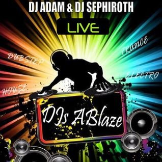 "EPISODE 17, ""DJs ABLAZE - LIVE"" by DJ ADAM"